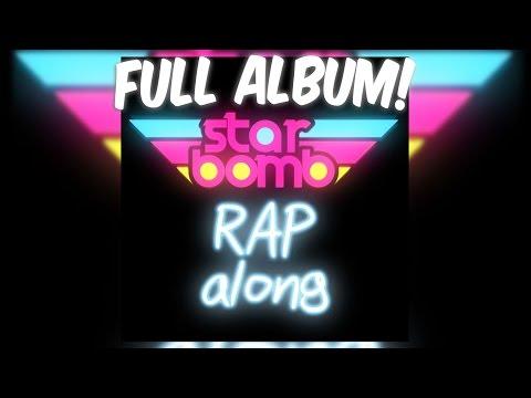 Starbomb - Starbomb Rapalong FULL ALBUM