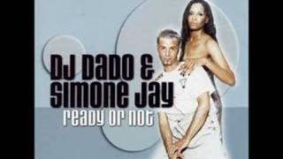Dj Dado feat. Simone Jay - Ready or not