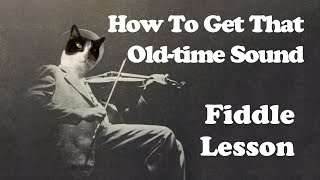 How to Get that Old-time Sound - Technique Lesson