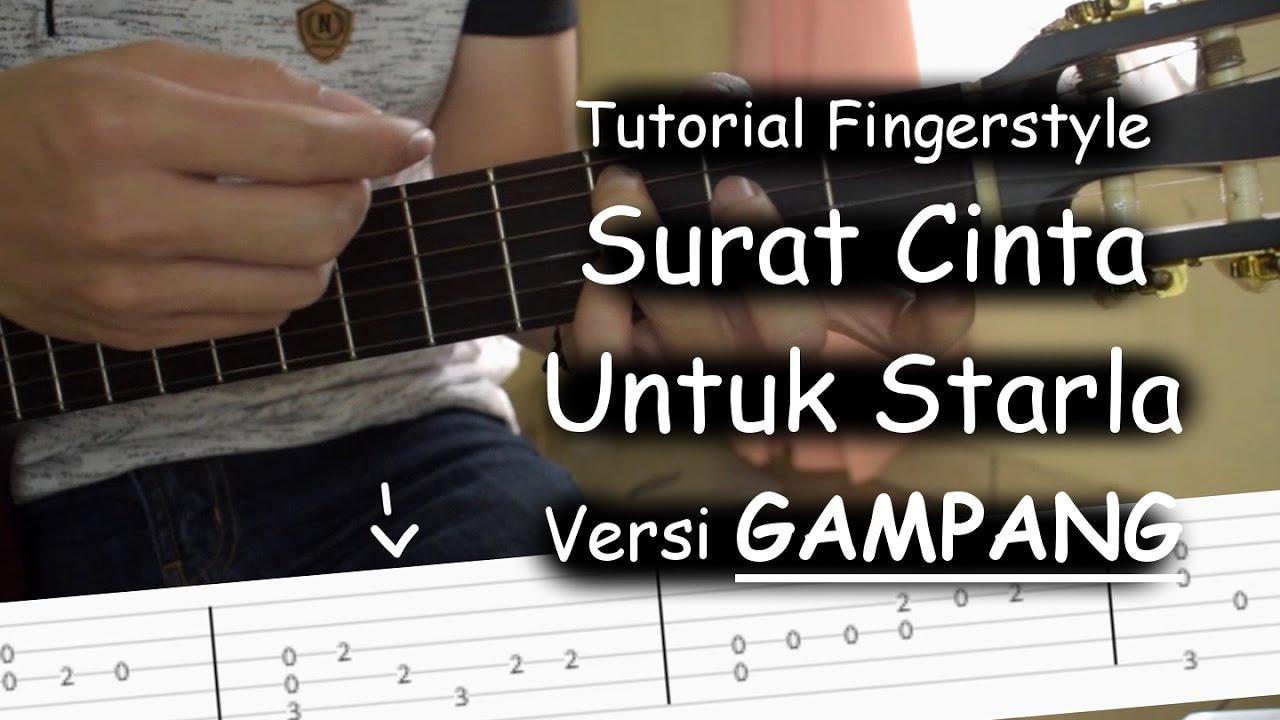 Belajar Fingerstyle Surat Cinta Untuk Starla Virgoun Youtube