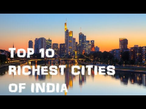 Top 10 Richest Cities in India 2016