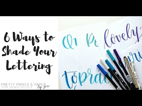 6 Ways To Shade Your Lettering Dawn Nicole Designs