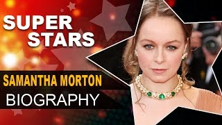 Samantha Morton Biography | Sweet and Lowdown & In America Actress | Unknown Facts