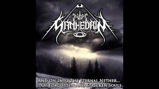 SANHEDRIN - And On Into The Eternal Nether...Of Forgotten And Stricken Souls (EP 2011)