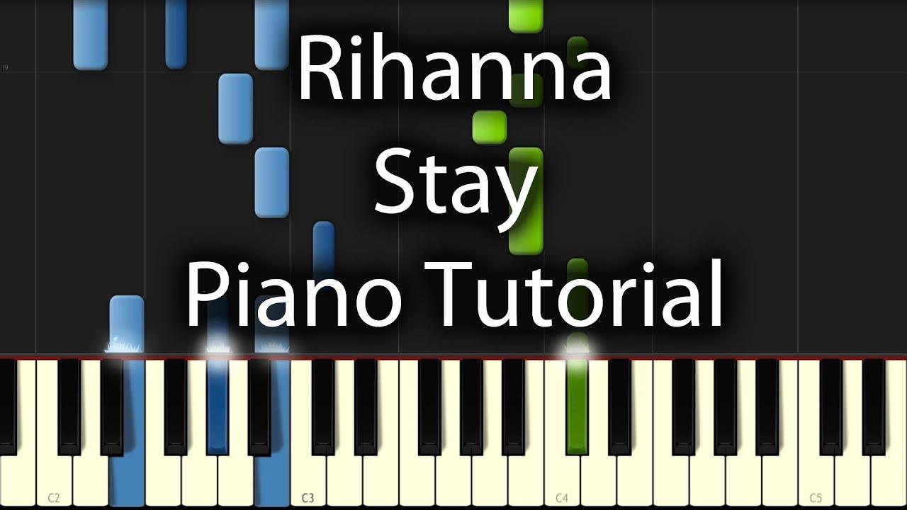 Rihanna   Stay Tutorial How To Play On Piano Correct Original Chords