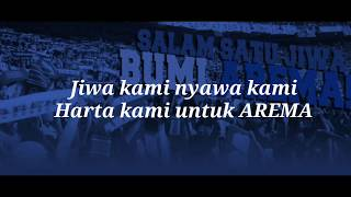 Jiwa Kami Nyawa Kami Harta Kami Untuk Arema (Lirik) #Aremania