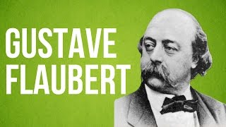 Who was Flaubert