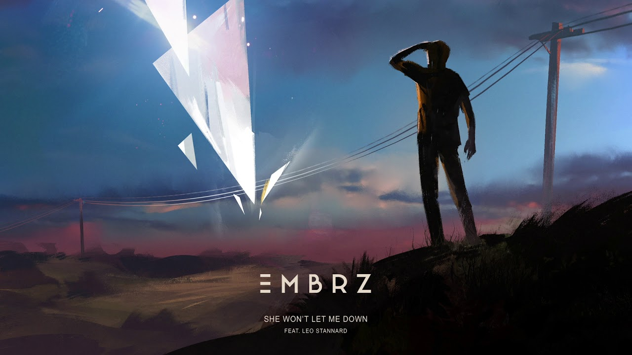 EMBRZ — She Won't Let Me Down feat. Leo Stannard [Ultra Music]