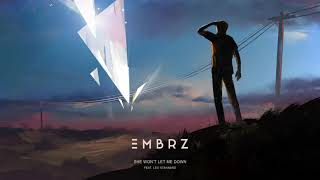 EMBRZ - She Won&#39t Let Me Down feat. Leo Stannard [Ultra Music]