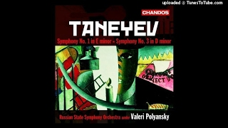 Sergei Taneyev Symphony No 3 In D Minor 1884