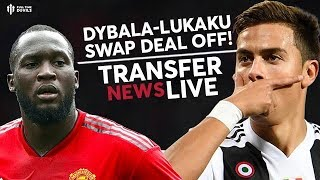 Dybala-Lukaku Swap Off! | Man Utd Transfer News