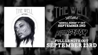 The Well - I Bring The Light | Samsara | RidingEasy Records