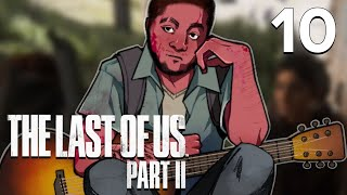 [10] The Last of Us Part II w/ GaLm