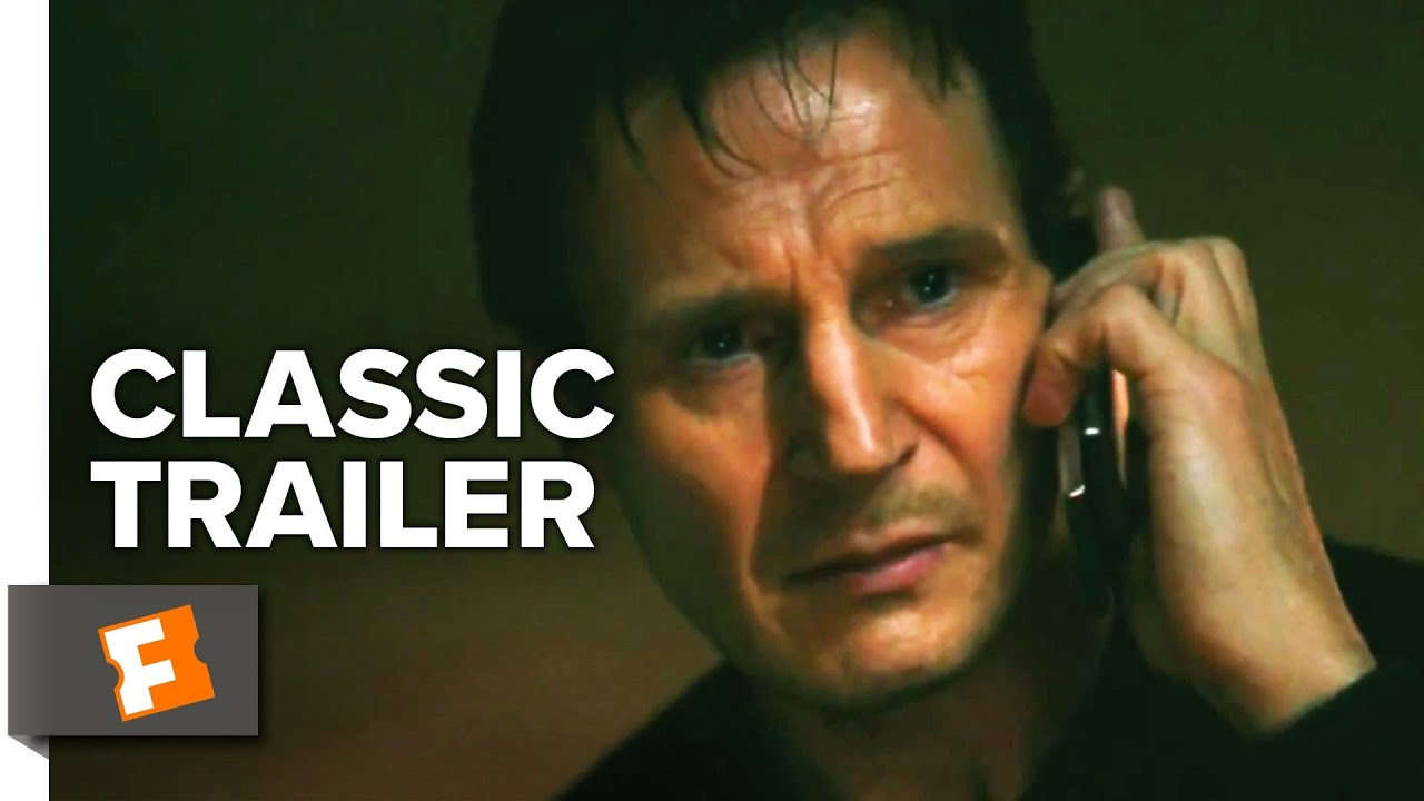 Taken 2008 Trailer 1 Movieclips Classic Trailers Youtube