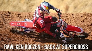 RAW Video Ken Roczen Returns to Supercross