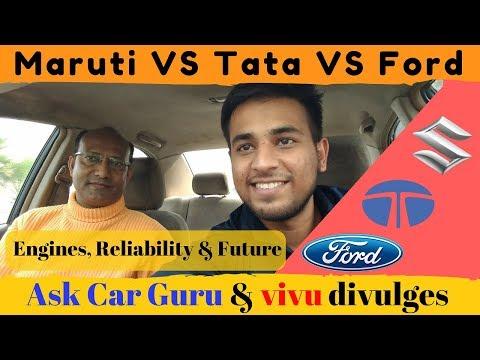 ASK CAR GURU & VIVU's debate : Maruti VS Tata VS Ford