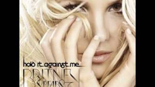 Britney Spears - Hold It Against Me (Lyrics)
