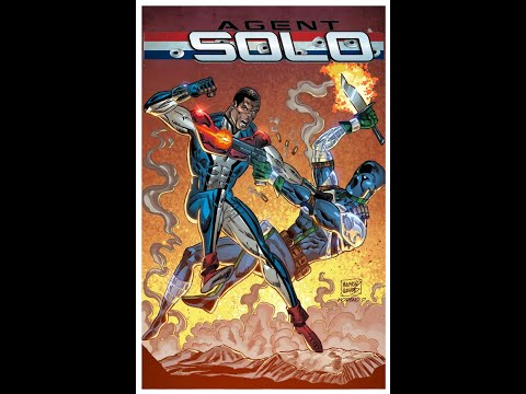 AGENT SOLO #3 INDIEGOGO IS LIVE! PUT IN YOUR PLEDGE TODAY!