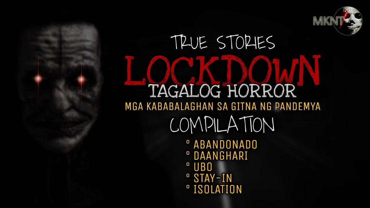 Download LOCKDOWN TAGALOG HORROR COMPILATION | True Stories | MGA KABABALAGHAN SA PANDEMYA