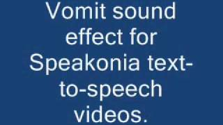 Vomit sound effect for Speakonia text-to-speech videos
