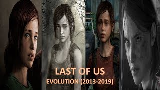 History/Evolution of The Last of Us (2013-2019)