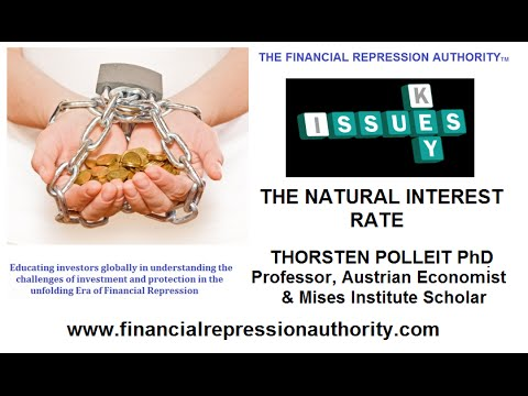06-01 15  - THE NATURAL INTEREST RATE  w/ Prof.Thorsten Polleit PhD