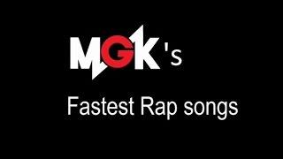 Top 7 MGK's fastest rap songs