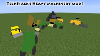 My Mod ! - TechStack's Heavy Machinery Mod!