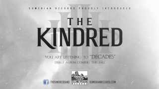 THE KINDRED - Decades