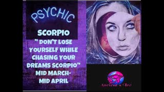 "Scorpio, ""Don't lose yourself while chasing your dreams."""