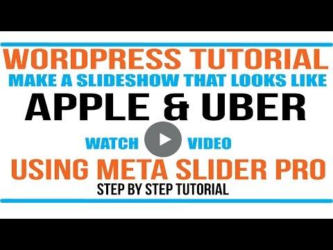 Meta Slider Tutorial: Apple and Uber slideshow for your wordpress website - Includes Bonus Material