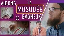 La mosquée de Bagneux, aidons-les