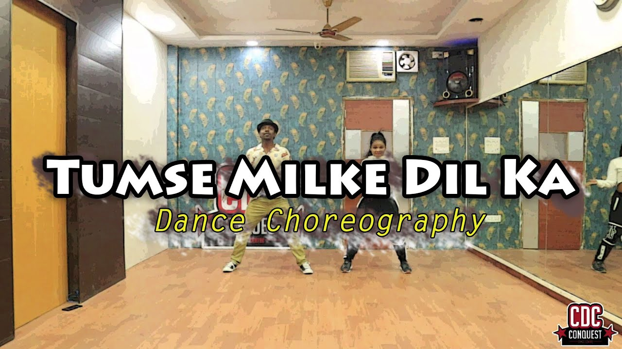 Tumse Milke Dil Ka Remix- Dance Choreography | Conquest Dance Centre