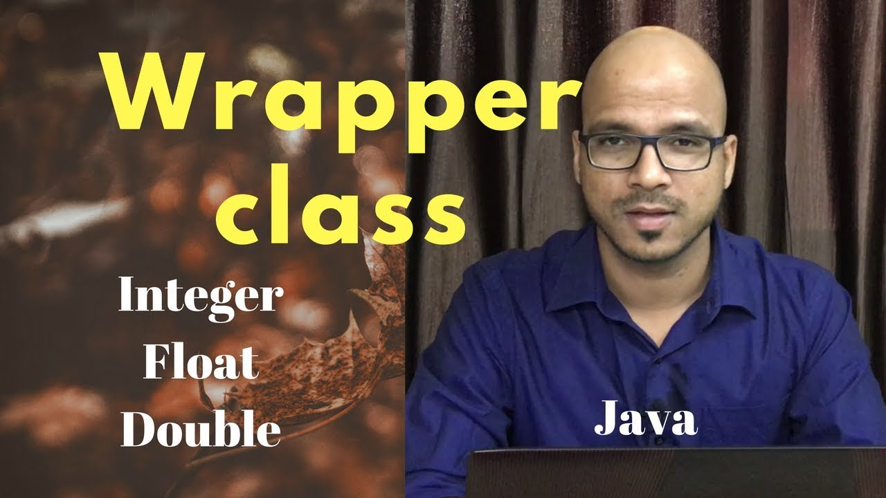 how to make a wrapper class java