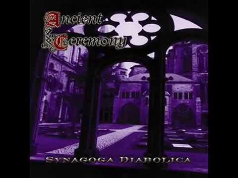Ancient Ceremony - Synagoga Diabolica (Full Album)
