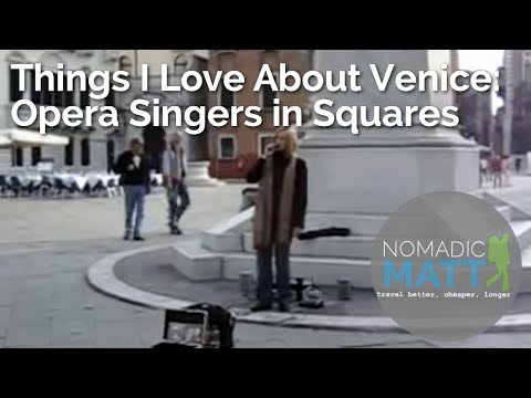 Things I Love about Venice: Opera Singers in Squares