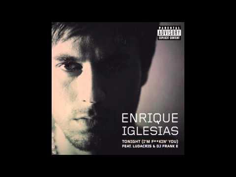 Enrique Iglesias - Tonight (im fuckin you) [Bass Boosted] [HD]