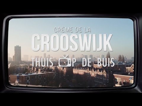 Crème de la Crooswijk - Thuis op de buis Aflevering #5