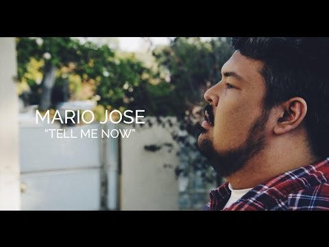 Tell Me Now - Mario Jose