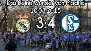"""Das """"kleine Wunder"""" von Madrid: 10.03.2015 Real Madrid 3:4 FC Schalke 04 - Santiago Bernabéu"""