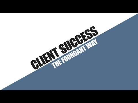 Client Success The Foundant Way