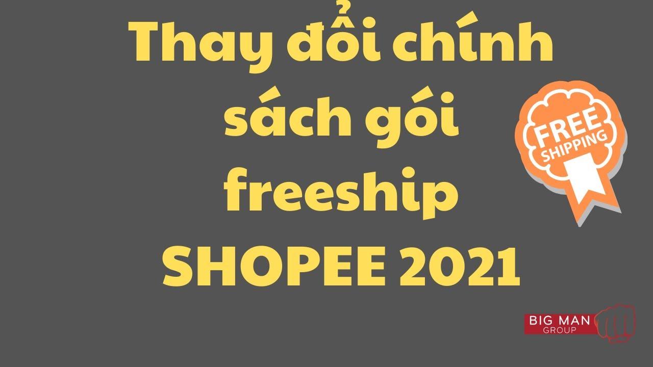 Thay đổi chính sách gói freeship shopee bán hàng