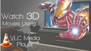 How to play 3D movie in Laptop using VLC Media Player