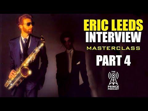 Eric Leeds: Prince Interview Part 4 of 4