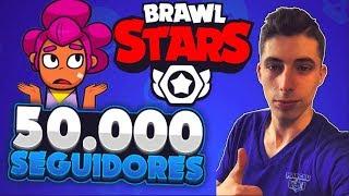 50.000 SUSCRIPTORES SUBIENDO BRAWL STARS!! JUGANDO CON TOPS!! - MaR-CeU
