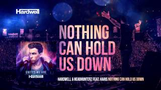 Hardwell & Headhunterz feat. Haris - Nothing Can Hold Us Down (Extended Mix) #UnitedWeAre