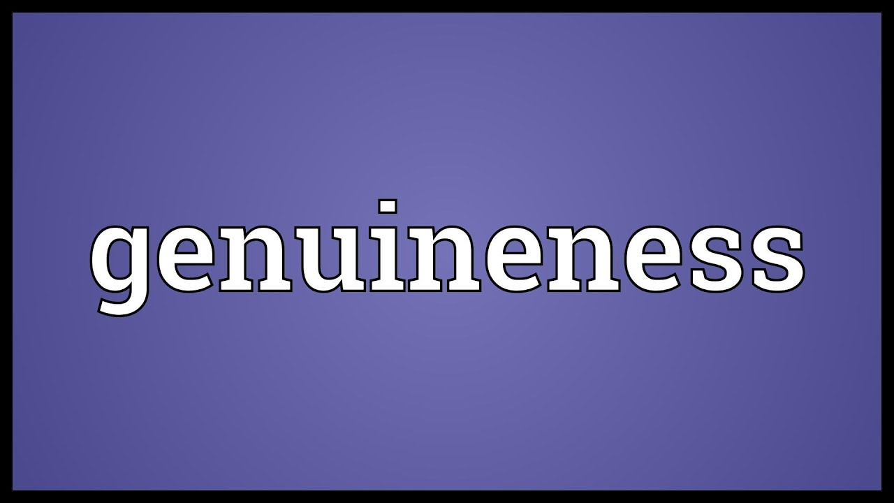 Image result for genuineness