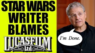 SOLO Writer says He's DONE With Disney Star Wars & BIames Lucasfilm for Movie's Failure