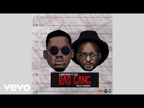 Ajebutter22 - Bad Gang (Official Audio) ft. Falz