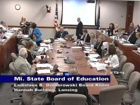 Michigan State Board of Education Meeting for September 14, 2016 - Session Part 1